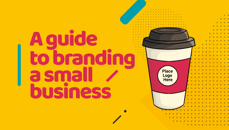 A Guide to Branding a Small Business