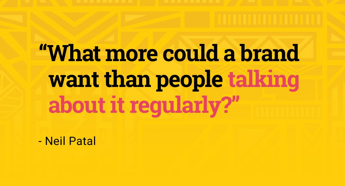 Neil Patel on Brand
