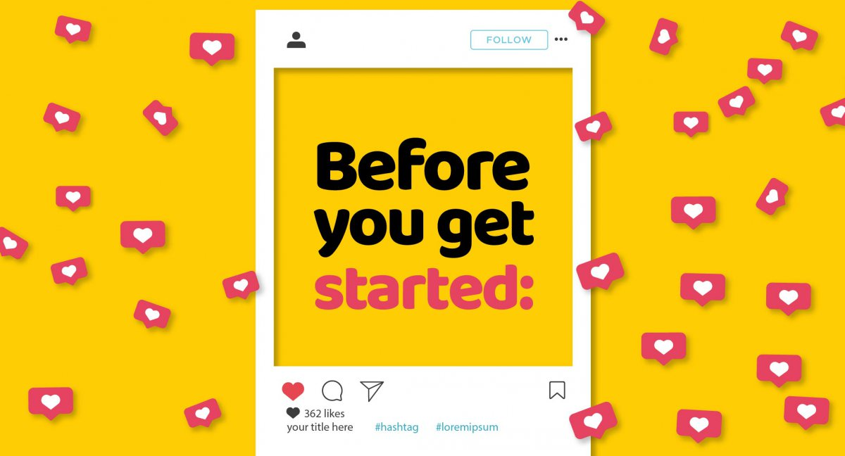 Before you get started on Instagram