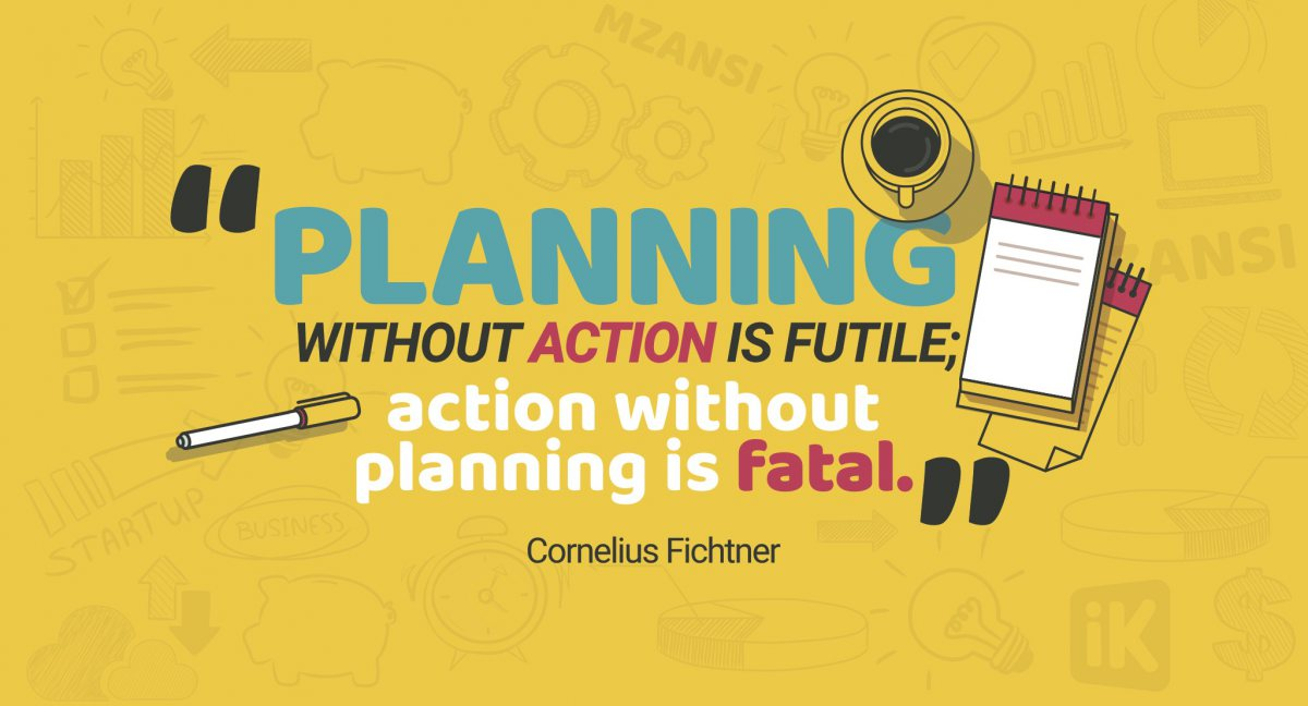 Action without planning is fatal