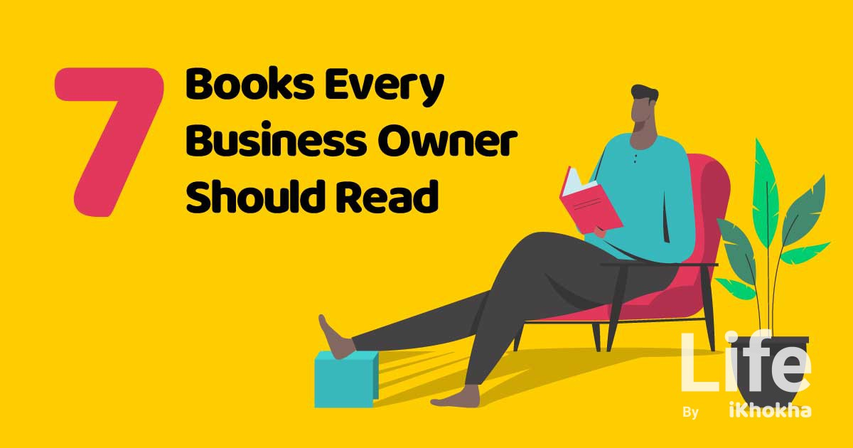 7 Books Every Business Owner Should Read